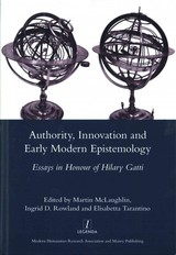 Authority, Innovation And Early Modern Epistemology - McLaughlin, Martin - ISBN: 9781907975752