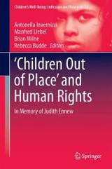 `children Out Of Place' And Human Rights - Invernizzi, Antonella (EDT)/ Liebel, Manfred (EDT)/ Milne, Brian (EDT)/ Budde, Rebecca (EDT) - ISBN: 9783319332505