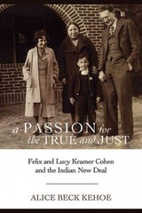 Passion For The True And Just - Kehoe, Alice Beck - ISBN: 9780816532902