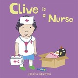 Clive Is A Nurse - Spanyol, Jessica - ISBN: 9781846439919