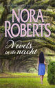 Nevels in de nacht - Nora  Roberts - ISBN: 9789402752427
