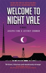 Welcome To Night Vale: A Novel - Fink, Joseph; Cranor, Jeffrey - ISBN: 9780356504865