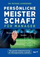 Personliche Meisterschaft Fur Manager - Schroeder, Michael (eastern Michigan Univ) - ISBN: 9783960513988