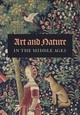 Art And Nature In The Middle Ages - Myers, Nicole R. (EDT)/ Pastoureau, Michel (CON)/ Taburet-delahaye, Elisabe... - ISBN: 9780300227055