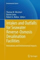 Intakes And Outfalls For Seawater Reverse-osmosis Desalination Facilities - Missimer, Thomas M. (EDT)/ Jones, Burton (EDT)/ Maliva, Robert G. (EDT) - ISBN: 9783319384290
