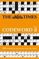 Times Codeword 8 - The Times Mind Games - ISBN: 9780008218607