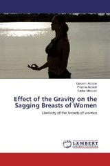 Effect of the Gravity on the Sagging Breasts of Women - Marquez, Carlos; Alcocer, Priscilla; Alcocer, Giovanni - ISBN: 9783659923234