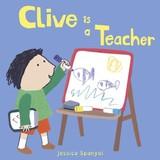 Clive Is A Teacher - Spanyol, Jessica - ISBN: 9781846439902