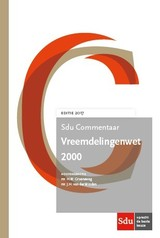 Commentaar Vreemdelingenwet 2000 - H. Baltjes; mr. D.A. Arjun Sharma; mr. D. Beltman; mr. P.E. Minderhoud; mr. J.R.K.A.M. Waasdorp; prof. mr. T.P. Spijkerboer; mr. C.H. Slingerberg - ISBN: 9789012395380