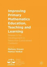 Improving Primary Mathematics Education, Teaching And Learning - Graven, Mellony (EDT)/ Venkat, Hamsa (EDT) - ISBN: 9781137529794