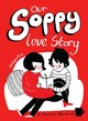 Our Soppy Love Story - Rice, Philippa - ISBN: 9781449480417