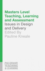 Masters Level Teaching, Learning And Assessment - Kneale, Pauline - ISBN: 9781137399366