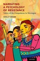 Narrating A Psychology Of Resistance - Grabe, Shelly - ISBN: 9780190614256