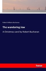 Wandering Jew - Buchanan, Robert Williams - ISBN: 9783743306196