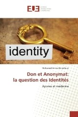 Don et Anonymat: la question des Identités - Benjelloun, Mohamed Amine - ISBN: 9783841615565