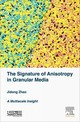 Signature Of Anisotropy In Granular Media - Zhao, Jidong - ISBN: 9781785480188