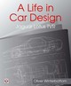Life In Car Design - Jaguar, Lotus, Tvr - Winterbottom, Oliver - ISBN: 9781787110359