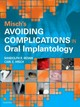 Misch's Avoiding Complications In Oral Implantology - Misch, Carl E.; Resnik, Randolph - ISBN: 9780323375801
