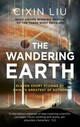 Wandering Earth - Liu, Cixin - ISBN: 9781784978501