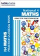 National 4 Maths Practice Question Book - Leckie & Leckie - ISBN: 9780008209070