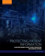 Protecting Patient Information - Cerrato, Paul (clinician, Researcher, Author, Editor, And College Lecturer) - ISBN: 9780128043929