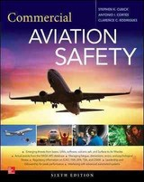 Commercial Aviation Safety, Sixth Edition - Rodrigues, Clarence; Cortés, Antonio; Cusick, Stephen - ISBN: 9781259641824