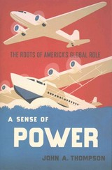 Sense Of Power - Thompson, John A. - ISBN: 9780801447891