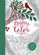 Christmas To Color: 10 Postcards, 15 Gift Tags, 10 Ornaments - Tanana, Mary - ISBN: 9780062567277
