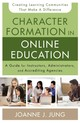Character Formation In Online Education - Jung, Joanne J. - ISBN: 9780310520306