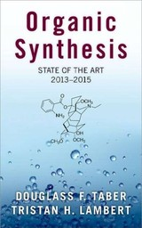 Organic Synthesis - Taber, Douglass F. (professor Of Chemistry And Biochemistry, University Of Delaware); Lambert, Tristan (associate Professor Of Chemistry, Columbia University) - ISBN: 9780190646165