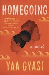 Homegoing - Gyasi, Yaa - ISBN: 9781101971062