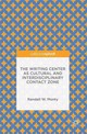 Writing Center As Cultural And Interdisciplinary Contact Zone - Monty, Randall W. - ISBN: 9781137540935