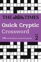 Times Quick Cryptic Crossword Book 2 - The Times Mind Games; Rogan, Richard - ISBN: 9780008173876
