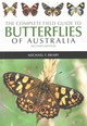 Complete Field Guide To Butterflies Of Australia - Braby, Michael F. - ISBN: 9781486301003