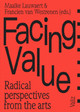 Facing Value - Lauwaert, Maaike (EDT)/ Westrenen, Francien (EDT)/ Benjamin, Walter/ Berard... - ISBN: 9789492095008