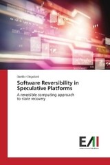 Software Reversibility in Speculative Platforms - Cingolani, Davide - ISBN: 9783330777804
