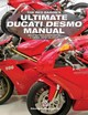 Red Baron's Ultimate Ducati Desmo Manual - Choclan, Eduardo Cabrera - ISBN: 9781845848781