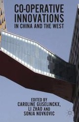 Co-operative Innovations In China And The West - ISBN: 9781349447060