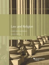 Law And Religion, Cases And Materials - Griffin, Leslie - ISBN: 9781634605236