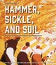 Hammer, Sickle, And Soil - Daly, Jonathan - ISBN: 9780817920647