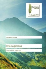 Interrogations - Kangah, Emmanuel - ISBN: 9783639637946