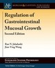 Regulation Of Gastrointestinal Mucosal Growth - Wang, Jian-Ying; Jaladanki, Rao N. - ISBN: 9781615047345