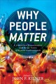 Why People Matter - Kilner, John F. (EDT) - ISBN: 9780801049408