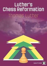 Luther's Chess Reformation - Luther, Thomas - ISBN: 9781784830175