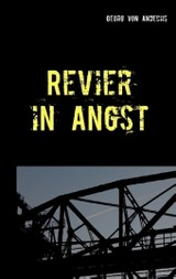 Revier In Angst - Andechs, Georg von - ISBN: 9783741273636