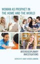 Woman As Prophet In The Home And The World - Lemmons, R. Mary Hayden (EDT) - ISBN: 9781498542081