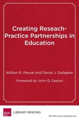 Creating Research-practice Partnerships In Education - Penuel, William R.; Gallagher, Daniel J. - ISBN: 9781682530481