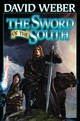 Sword Of The South - Weber, David - ISBN: 9781481482363