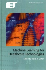 Machine Learning For Healthcare Technologies - Clifton, David A. (EDT) - ISBN: 9781849199780