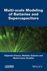 Multi-scale Modeling Of Batteries And Supercapacitors - Doublet, Marie-liesse; Salanne, Mathieu; Franco, Alejandro - ISBN: 9781848217270